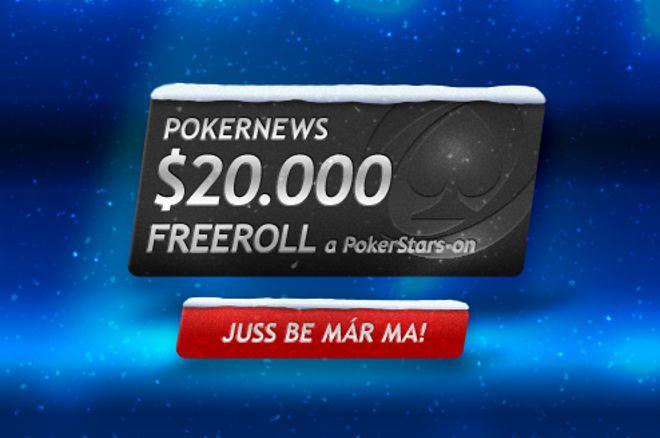 Ne hagyd ki a  PokerNews $20.000-os PokerStars Freerollját! 0001