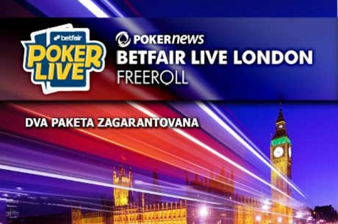 Osvoji Jedan od Dva $1,400 Vredna Paketa za Betfair Poker LIVE London 0001