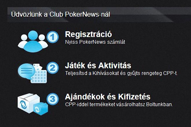 Club PokerNews címen, először Magyarországon elindult a PokerNews VIP programja! 0001