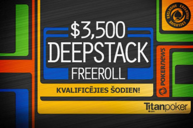 PokerNews ekskluzīvais $3,500 Titan Poker DeepStack frīrols 5. martā 0001