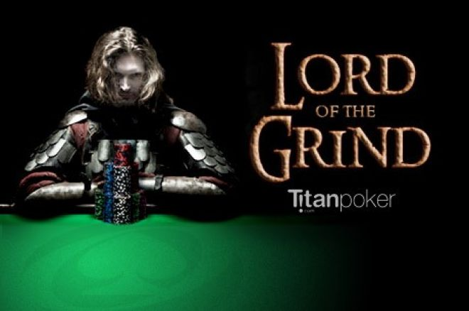 Zaradi Lakih $250 na Titan Pokerovoj Lord of the Grind Promociji 0001