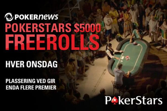 Husk PokerNews sin $5 000 freeroll hos PokerStars på onsdag 0001