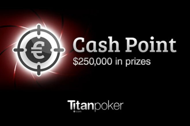 Win Your Share of $250,000 in April During Titan Poker's Cash Point Promotion 0001