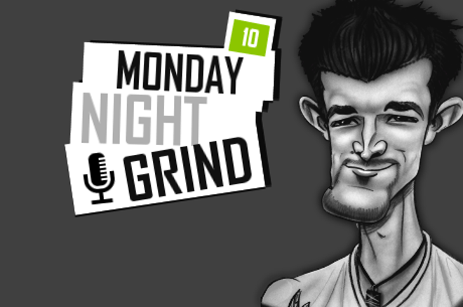 Podcast: Monday Night Grind 10. adás 0001