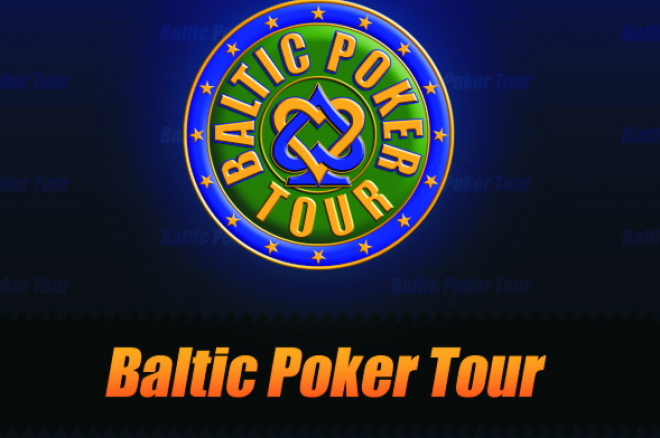 Tulekul Baltikumi suurim pokerifestival - Baltic Poker Tour 0001