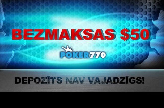 Ekskluzīva iespēja PokerNews spēlētājiem - bezmaksas $50 Poker770 istabā 0001