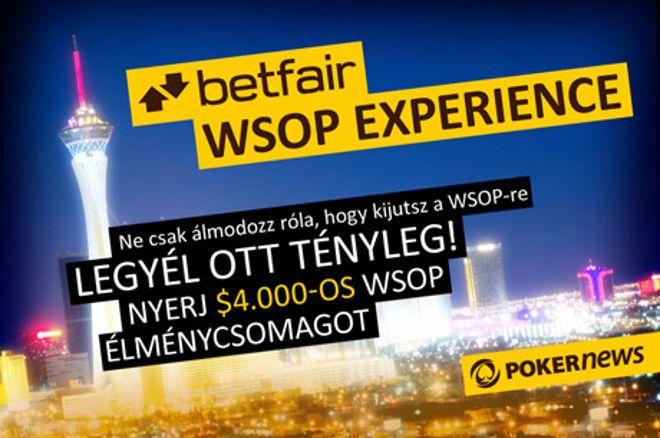 Betfair WSOP Experience - Nyerj exkluzív csomagot a póker-világbajnokságra 0001