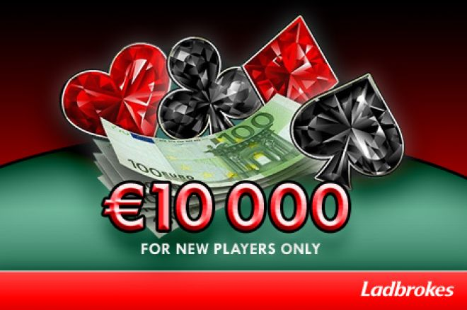 Ladbrokes €10k New Player Freeroll