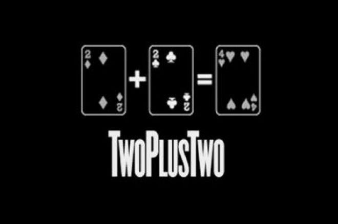TwoPlusTwo Forum