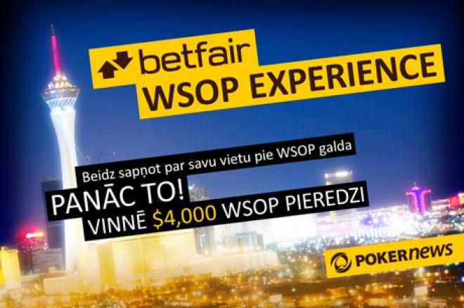 Vinnē $4,200 WSOP Experience paketi Betfair istabā 0001