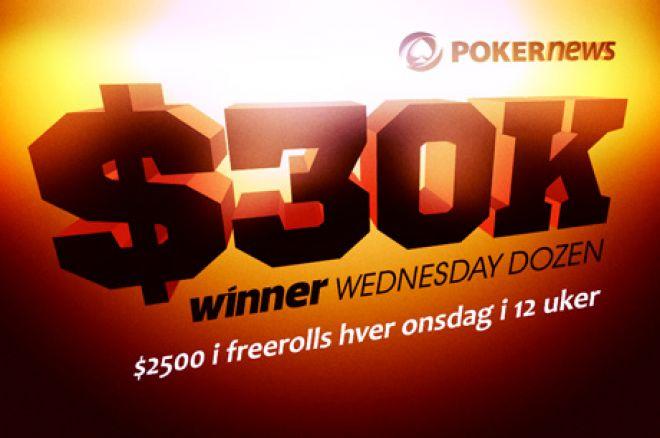 $30 000 Winner Wednesday Dozen er har startet - Bli med i 12 gratisturneringer 0001