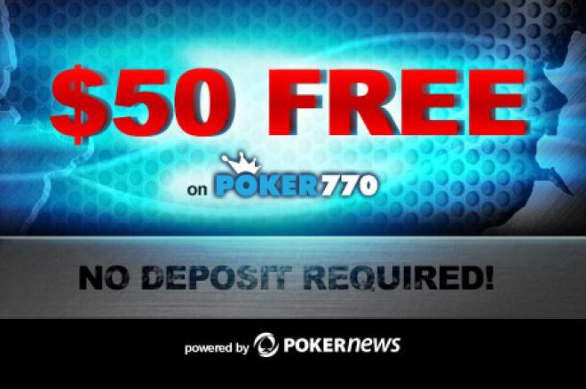 Ексклюзивний бездепозитний $50 бонус на Poker770 0001