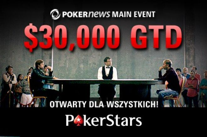 Czas ucieka - Zakwalifikuj się do PokerNews Main Event z pulą $30,000 już dzisiaj! 0001