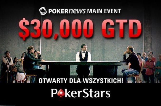 PokerNews Main Event z pulą $30,000 na PokerStars już w poniedziałek 0001