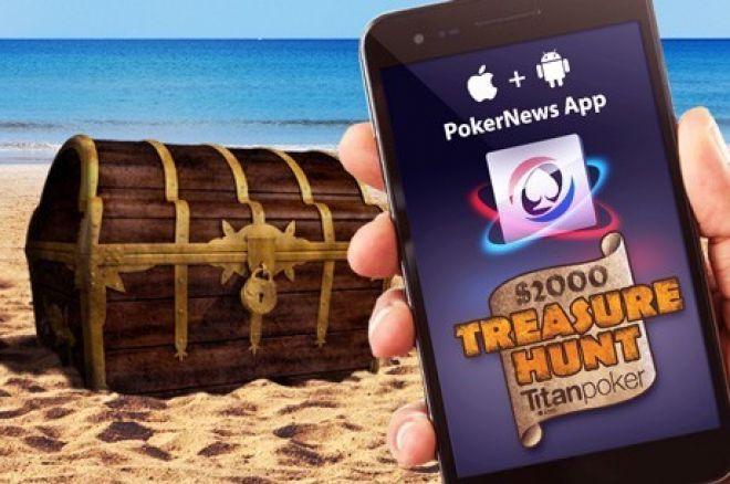 Pobierz aplikację mobilną PokerNews dzisiaj i weź udział w promocji Treasure Hunt z pulą $2,000! 0001