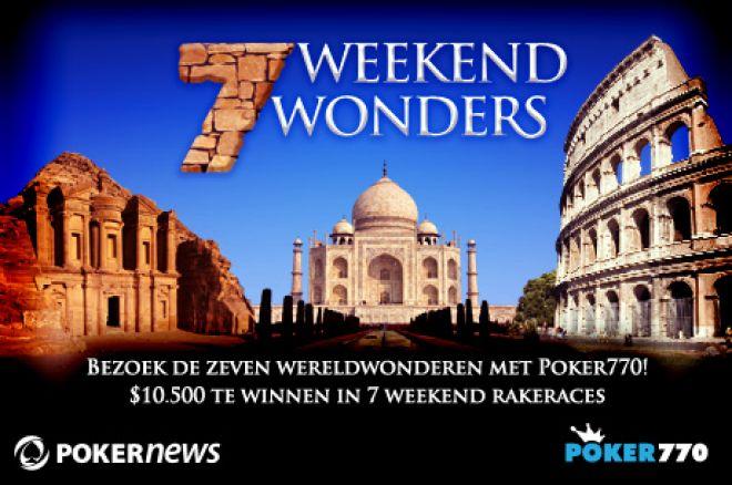 Resultaten van het eerste weekend van de 'Poker770 Weekend Wonders' promotie