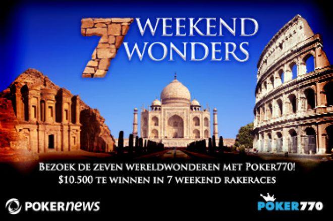 De tweede week van de $10.500 7 Weekend Wonders Race op Poker770 gaat vannacht van start