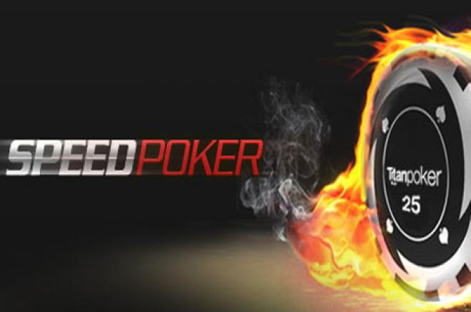 Sprawdź tempo Speed Poker na Titan Poker 0001