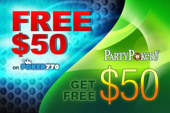 Darmowe kapitały w wysokości $50 na PartyPoker i Poker770 0001