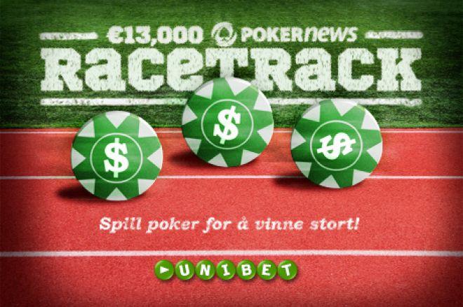 €13 000 PokerNews RaceTrack hos Unibet Poker 0001