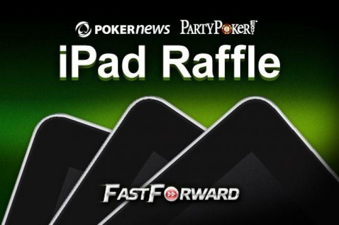 Žaiskite prie FastForward stalų PartyPoker kambaryje ir laimėkite vieną iš trijų iPad! 0001