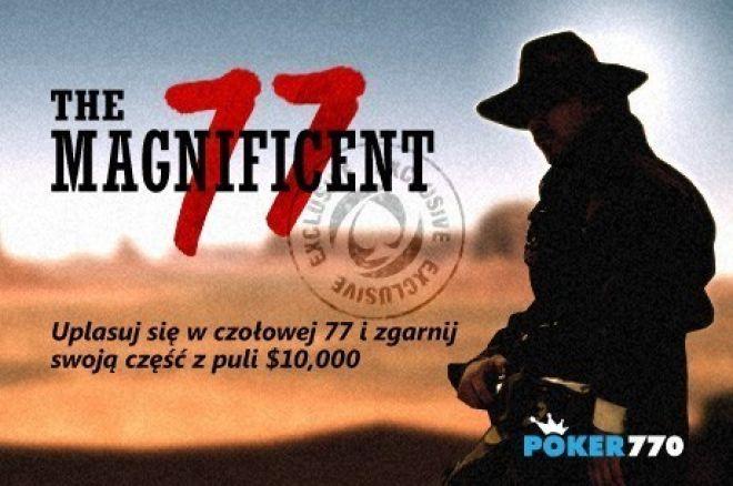 Ostatni dzień kwalifikacji do turnieju Magnificent 77 na Poker770! Nie przegap turnieju! 0001