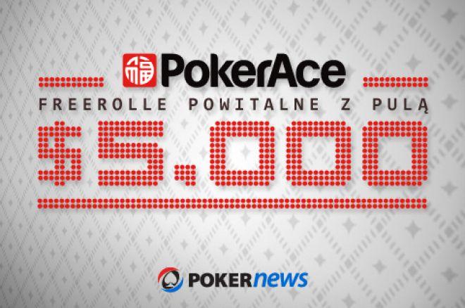 Weź udział we freerollach z pulą $5,000 na PokerAce 0001