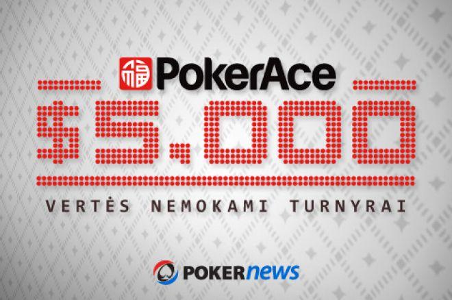 Naujame PokerAce pokerio kambaryje $5,000 vertės nemokami turnyrai! 0001
