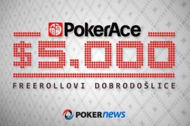Prvi PokerAce Freeroll Turnir od ukupno $5,000 u Dva Freerolla Počinje Danas 0001