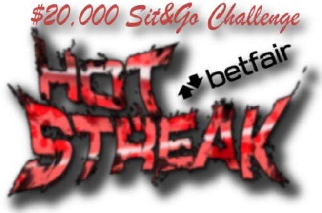 Hot Streak $20,000 Sit and Go Challenge в Betfair Poker до 14 демекври 0001
