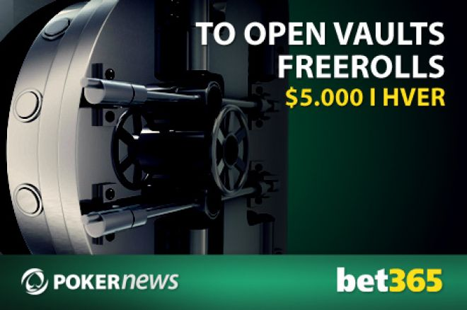 Bet365 Open Vaults Freerolls