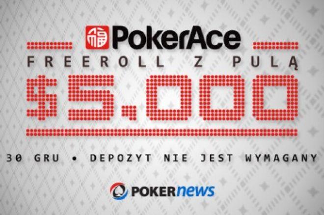 Weź udział we freerollu z pulą $5,000 na PokerAce - Depozyt nie jest wymagany! 0001