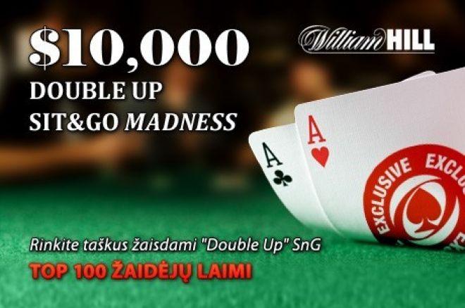 Nepamirškite dalyvauti  $10,000 vertės William Hill SnG turnyrų akcijoje ir laimėti! 0001