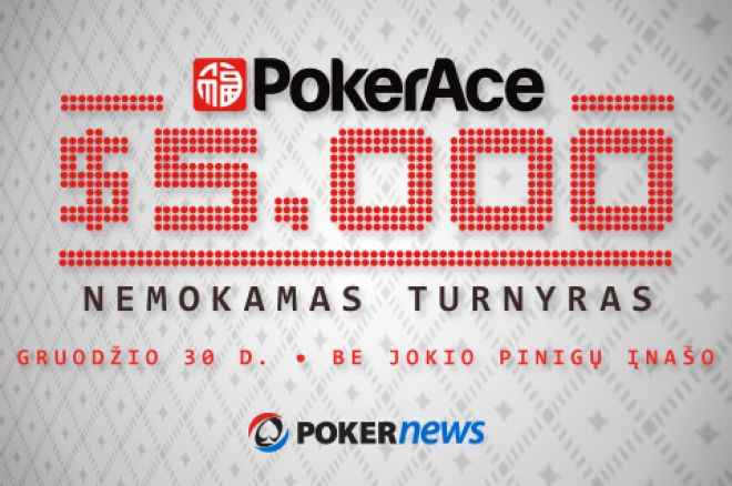 Dalyvaukite $5,000 PokerAce Nemokamame Turnyre be jokio pinigų įnašo 0001