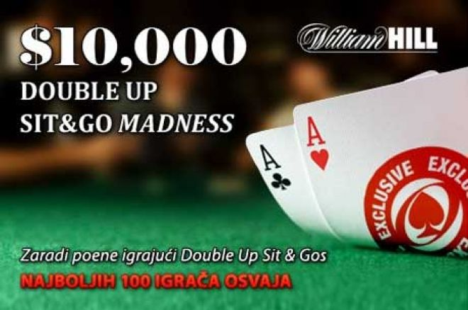William Hill $10k Double Up SNG Madness