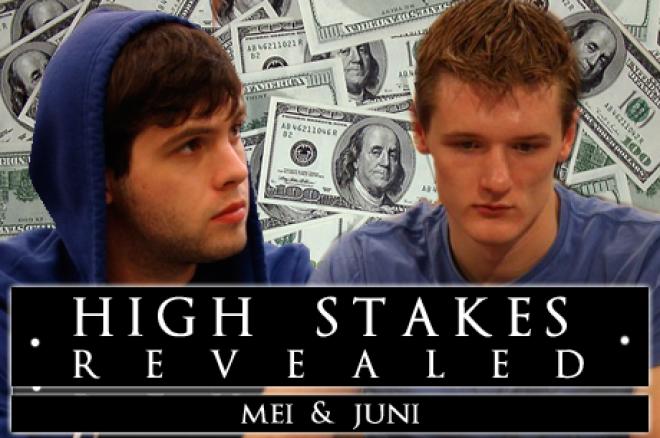 High Stakes Revealed - mei & juni - !P0krparty¡ maakt een splash