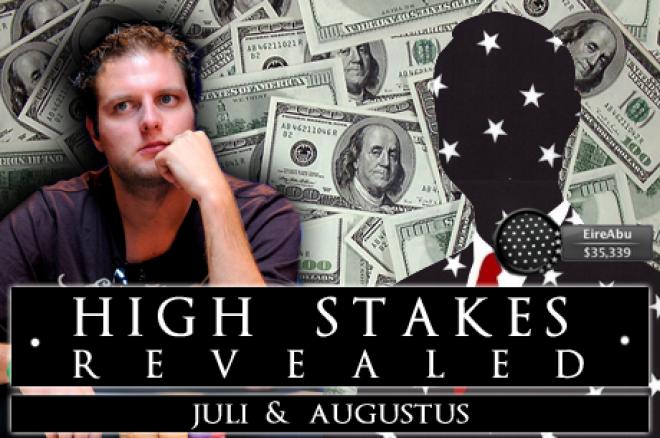"""High Stakes Revealed - juli & augustus - Crash and burn voor Van der Sman en """"EireAbu"""""""