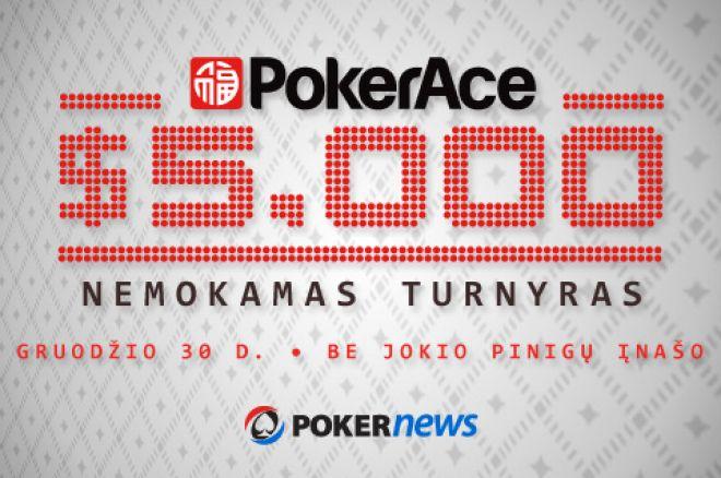 Ragistracijos periodas į $5,000 PokerAce nemokamą turnyrą artėja prie pabaigos 0001