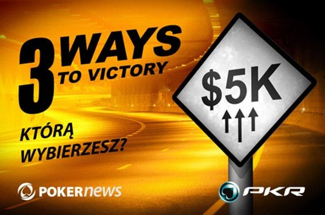 """Wygraj swoją część z puli $5,000 w promocji """"Trzy drogi do zwycięstwa"""" na PKR Poker 0001"""