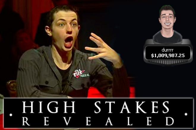 High Stakes Revealed - Dwan wint 2 miljoen in 2 dagen en grootste pot in twee jaar
