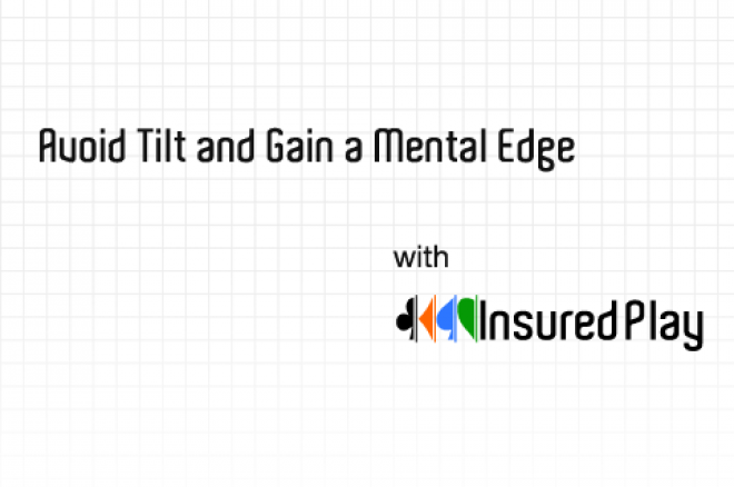 Avoid Tilt and Gain a Mental Edge with InsuredPlay 0001