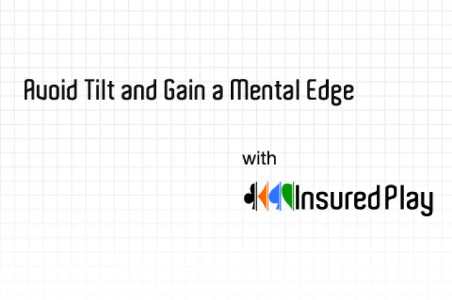 Voorkom tilt met InsuredPlay, en verkrijg een ongekende edge
