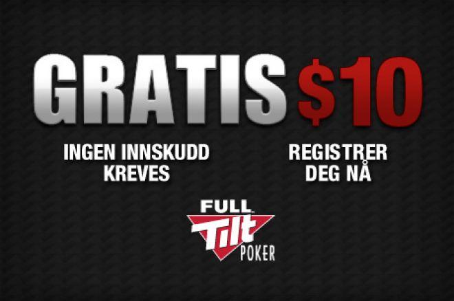 Motta gratis $10 hos Full Tilt Poker  -- Ingen innskudd kreves! 0001