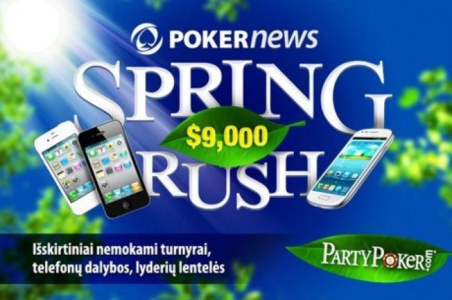 """Laimėkite telefoną ir pasididinkite bankrolą PartyPoker $9,000 vertės """"Spring Rush""""... 0001"""