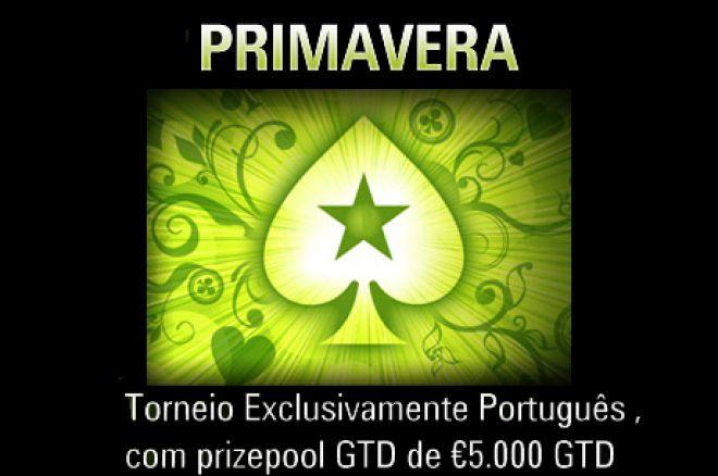 O Primavera, Torneio com €5,000 Garantidos na PokerStars 0001