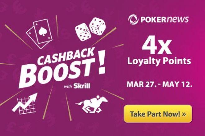 Uždirbk keturis kartus daugiau taškų pasinaudodamas Skrill Cashback Boost pasiūlymu 0001