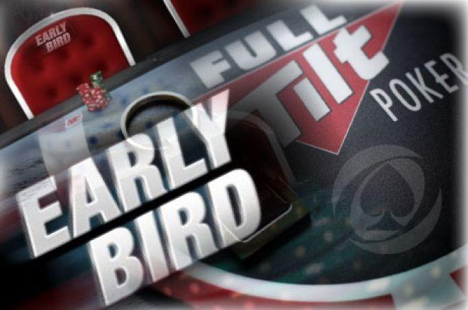 Рано пиле рано пее и 2Х точки във Full Tilt Poker взима 0001