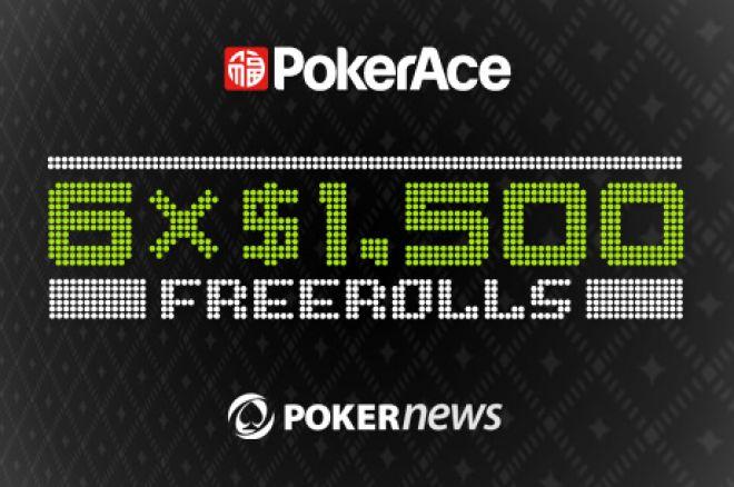 PokerAce $9,000 Depositor Freerolls