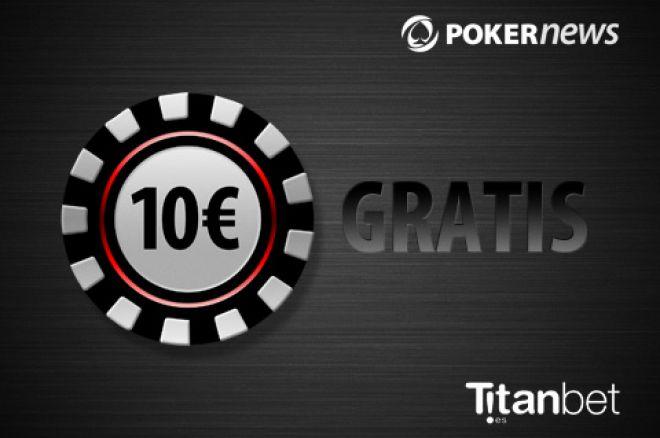 10€ gratis y fantásticas promociones en TItanBet.es poker 0001