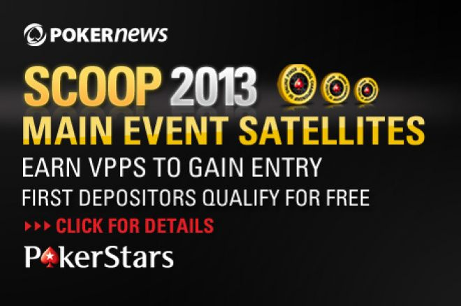 Over $15,000 Worth of SCOOP Main Event Seats Must be Won! 0001